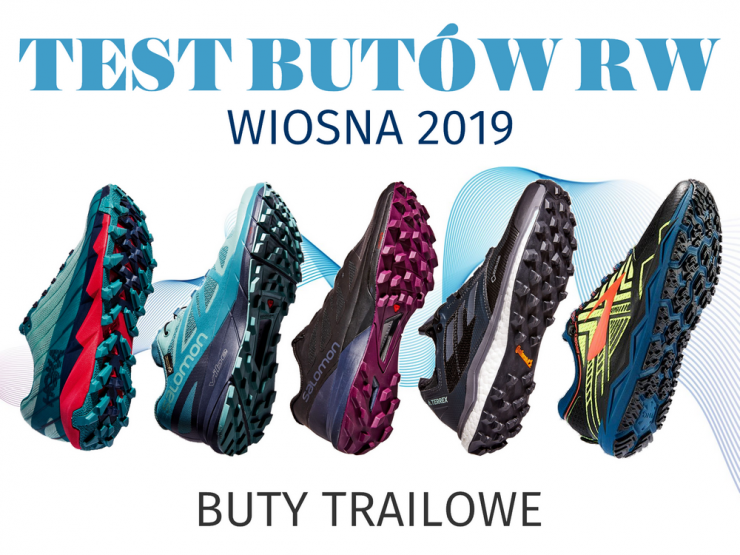 Buty do begania trailowe - test RW wiosna 2019